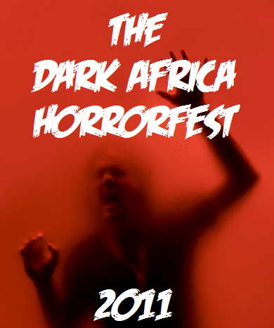 film reviews | movies | features | BRWC The Dark Africa Horrorfest