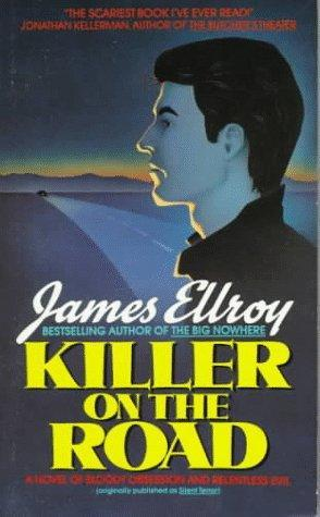film reviews | movies | features | BRWC BRWC is 2: Killer on the Road, A Novel by James Ellroy
