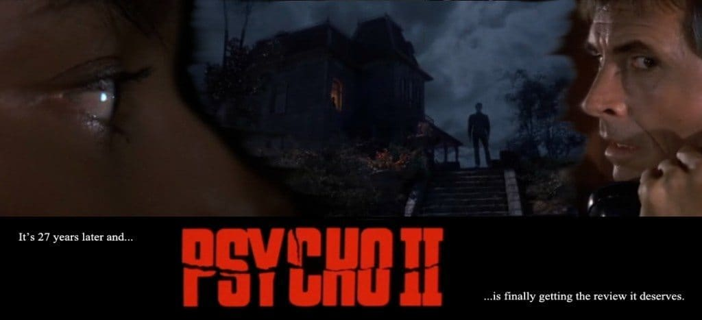 film reviews | movies | features | BRWC Cinema Blasphemy! I like Psycho II better than Psycho!
