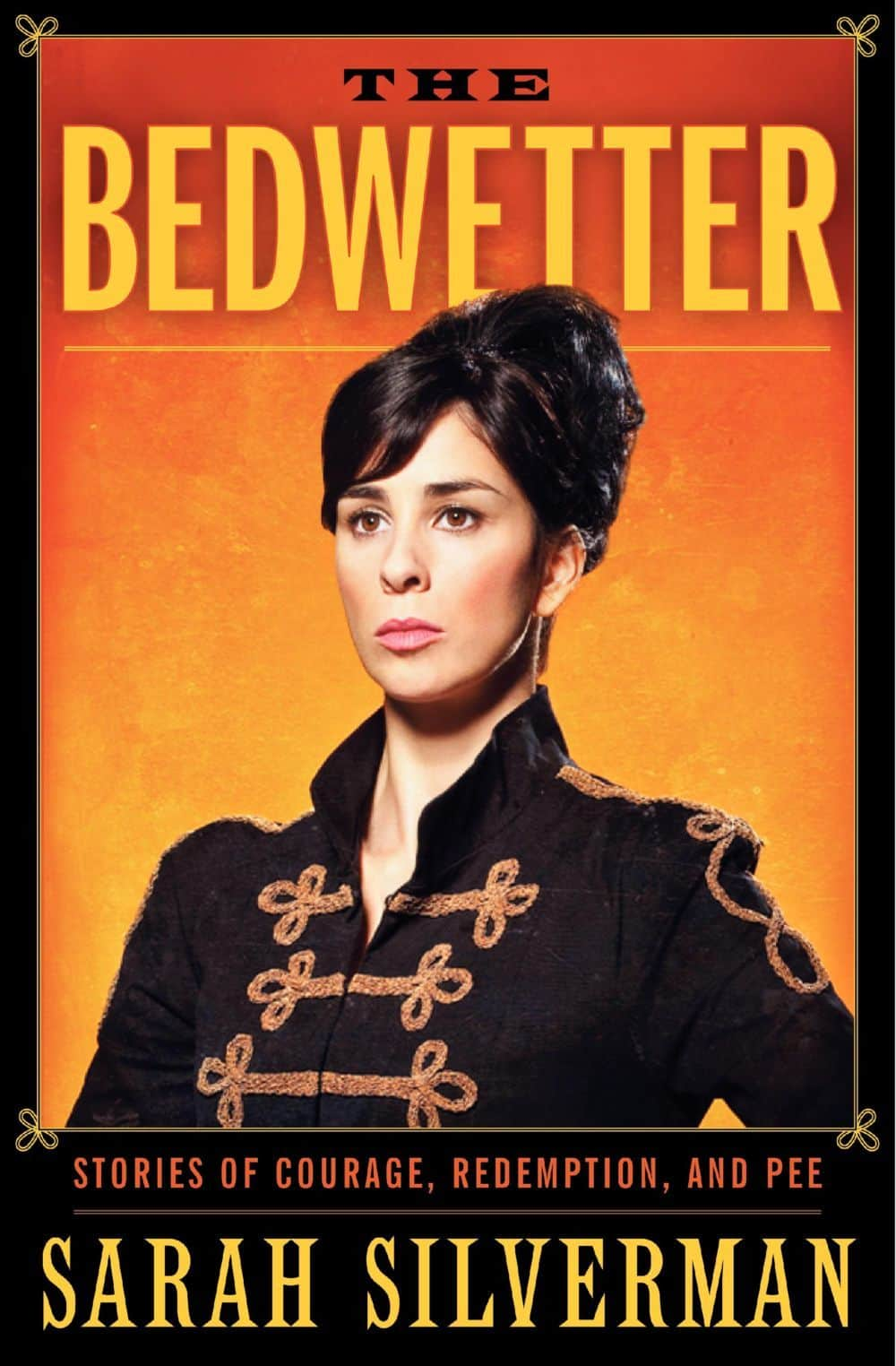 film reviews | movies | features | BRWC Sarah Silverman's The Bedwetter: Stories Of Redemption, Courage & Pee