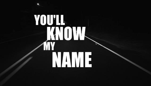 film reviews | movies | features | BRWC You'll Know My Name
