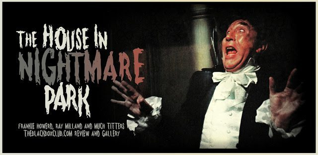 film reviews | movies | features | BRWC The House In Nightmare Park Clips!