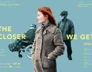 the-closer-we-get_top10films