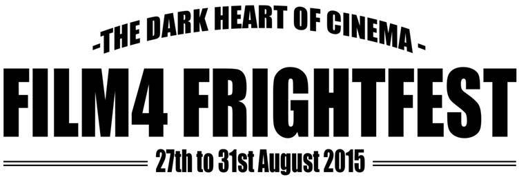 film reviews | movies | features | BRWC Film4 FrightFest 2015 Has Opener & Closer