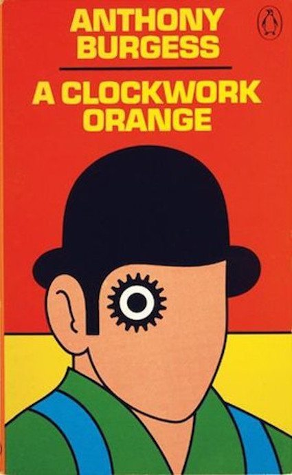 a literary review of a clockwork orange by anthony burgess