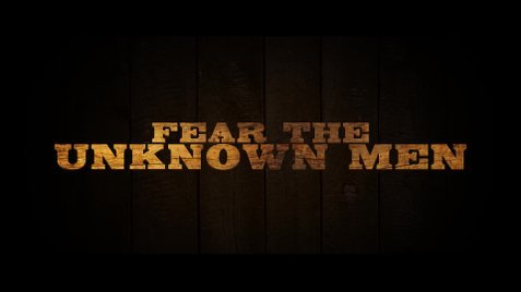 film reviews | movies | features | BRWC Review: Fear The Unknown Men