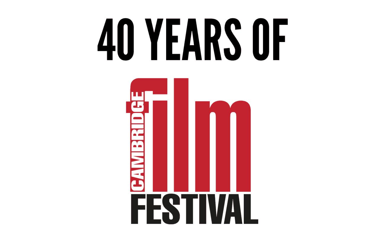 37th Cambridge Film Festival: A Retrospective