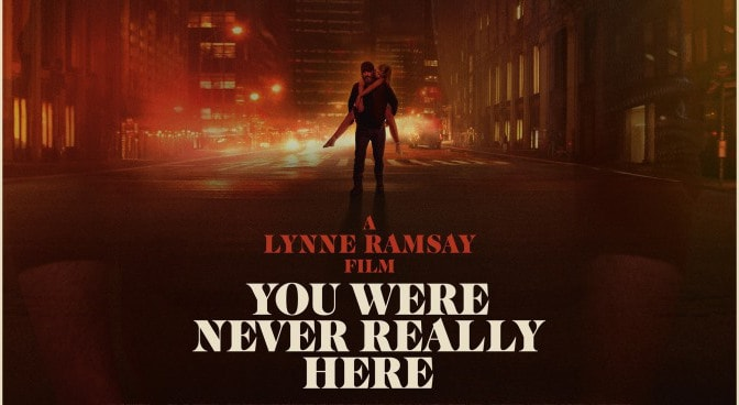 You Were Never Really There