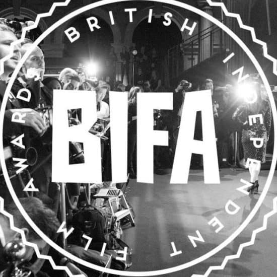 The British Independent Film Awards Noms Are Here!