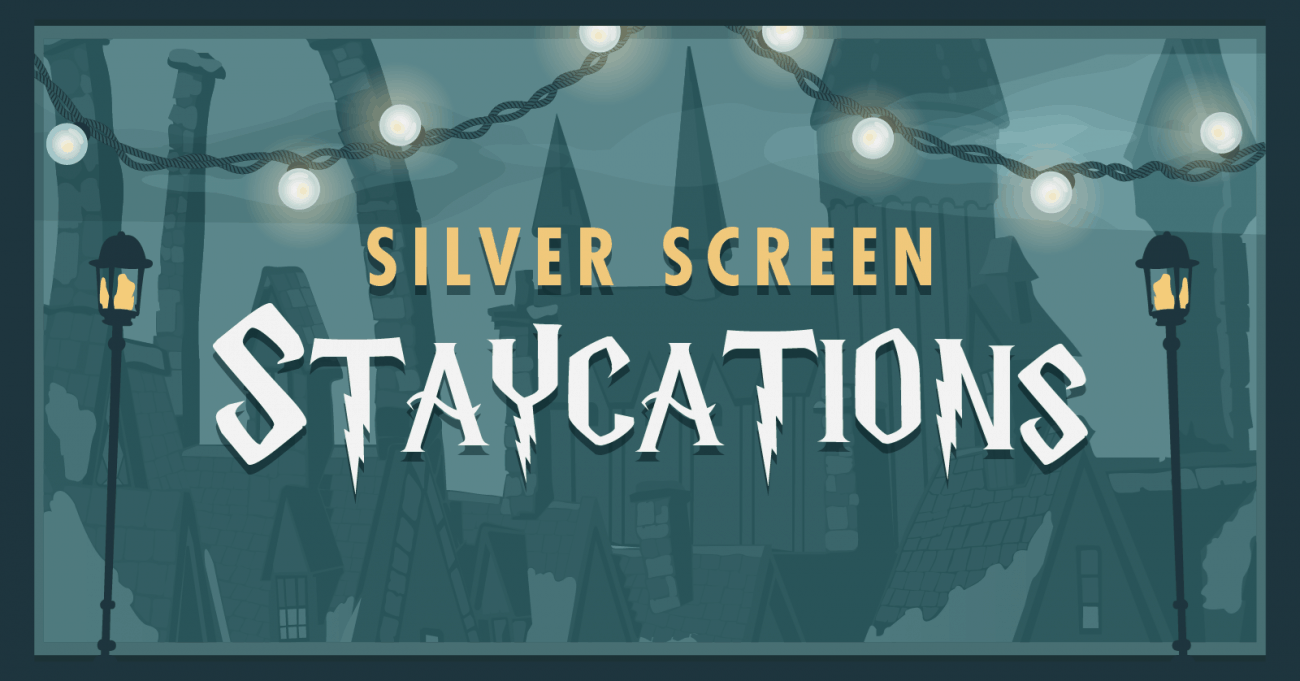 Silver Screen Staycations