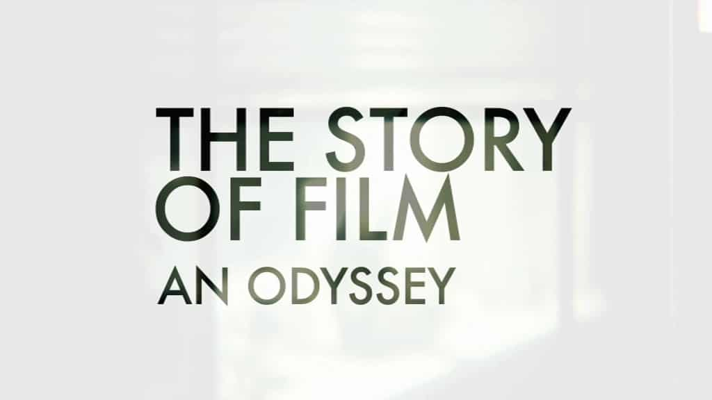 The Story Of Film: An Odyssey - The BRWC Review